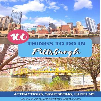 115 Things to Do This Weekend in Pittsburgh: The Ultimate List of Things to do in Pittsburgh Over 1