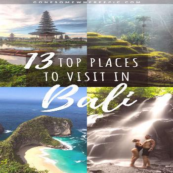 13 Top Places To Visit In Bali 13 Top Places To Visit In Bali - the top 13 places in Bali that ever