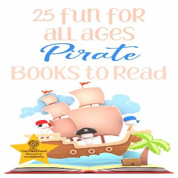 25 Of The Best Pirate Books For Kids Of All Ages To Enjoy Pirate Books for Kids