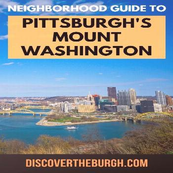 An Attraction & Eating Guide to Pittsburgh's Mount Washington Mount Washington in Pittsburgh is kno