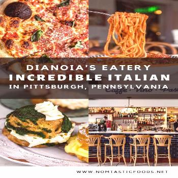 DiAnoia's Eatery: Delicious Italian Food in Pittsburgh - Nomtastic Foods Looking for delicious Ital