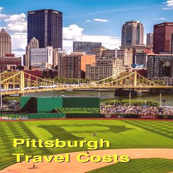 Pittsburgh Travel Cost - Average Price of a Vacation to Pittsburgh: Food & Meal Budget, Daily & Wee