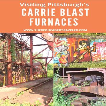 Visiting Pittsburgh's Steel Past The Carrie Blast Furnaces is one of Pittsburgh's most unique attra