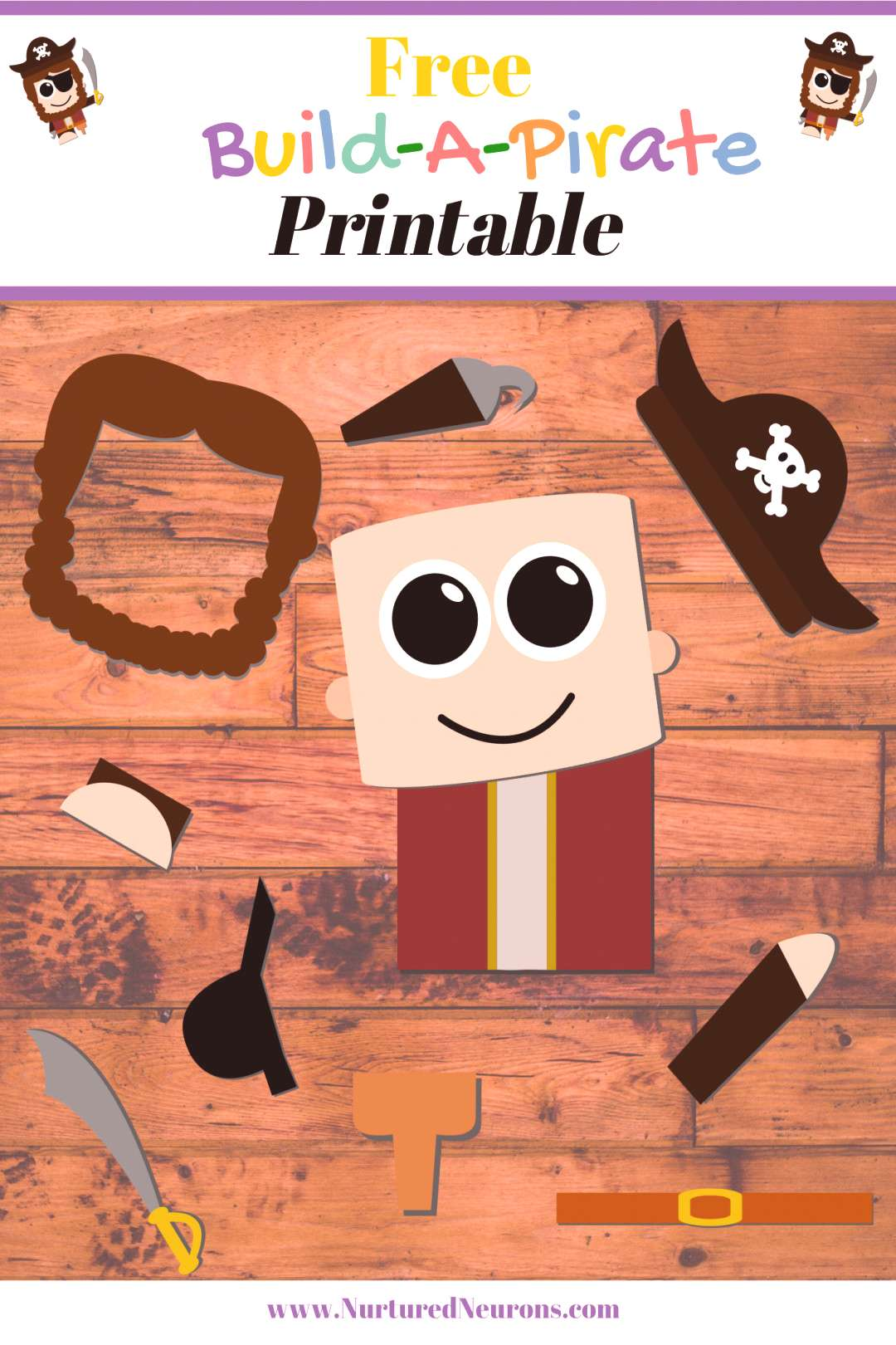 Build A Pirate Craft (Free Printable) - Nurtured Neurons Build a pirate - a super simple craft for