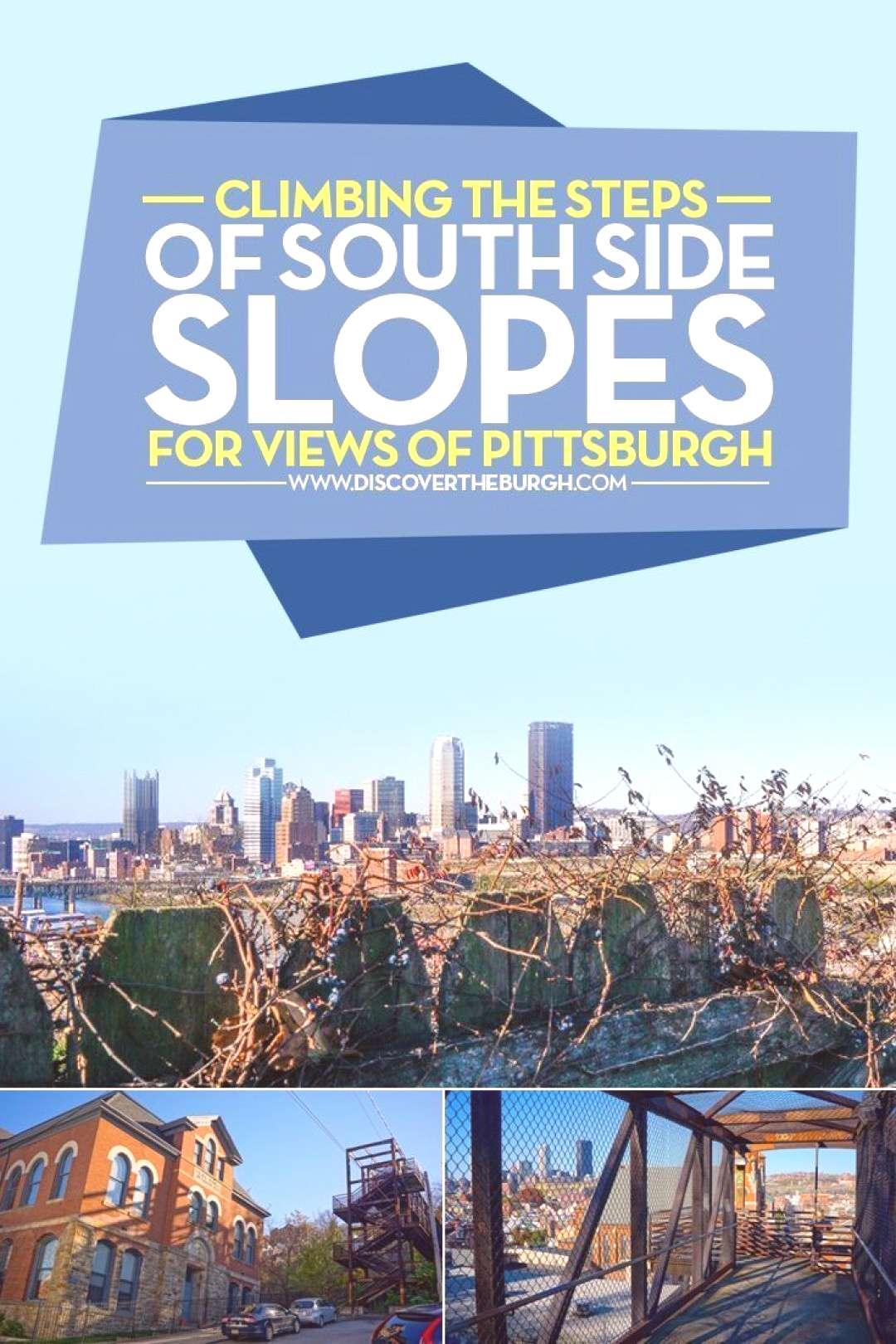 Climbing the Steps of South Side Slopes for Views of Pittsburgh Pittsburghs South Side Slopes are