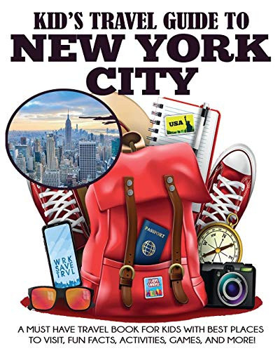 Kids Travel Guide to New York City A Must Have Travel Book