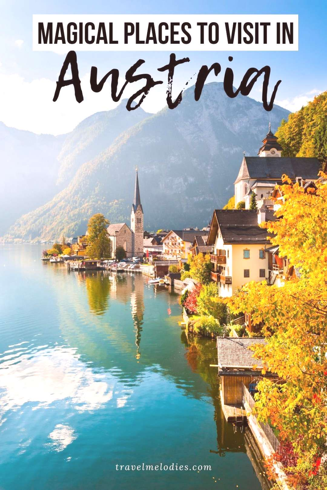 Planning a trip to Austria? We have listed out the beautiful places to visit in Austria to spark yo
