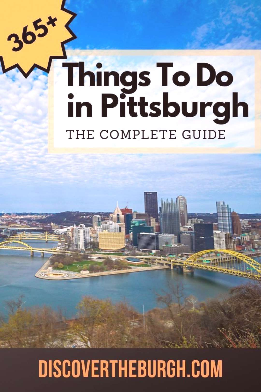 The Complete Guide of Things to Do in Pittsburgh and Southwest PA Looking for things to do in Pitts