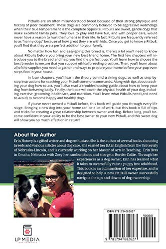The Complete Guide to Pit Bulls Finding, Raising, Feeding,